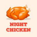 Night chicken